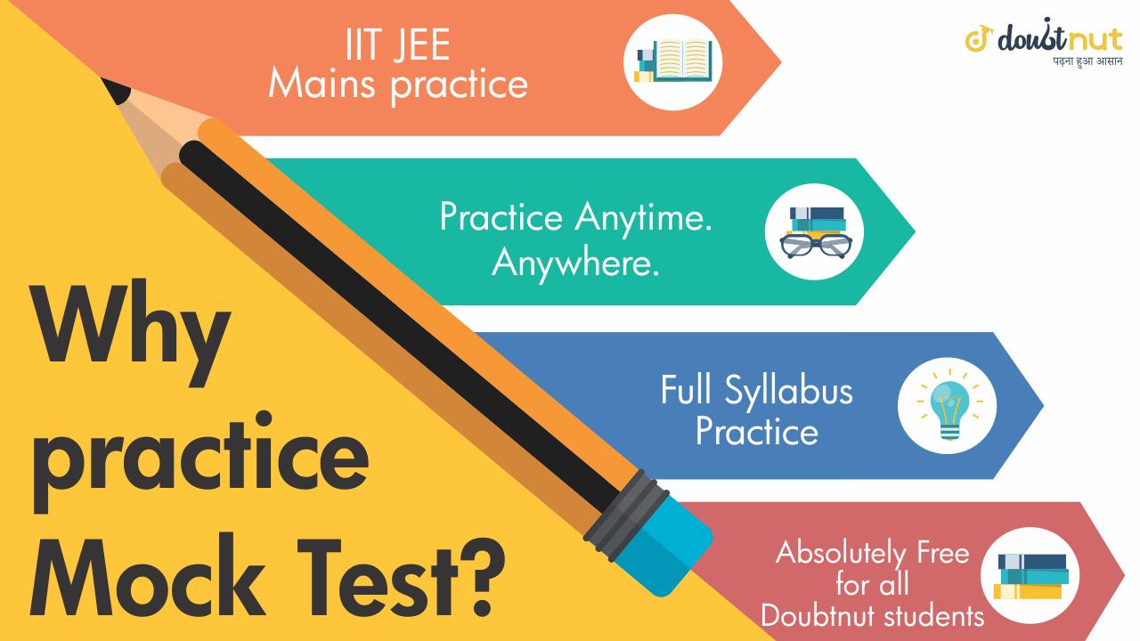 JEE Mains Mock Test 2019 April