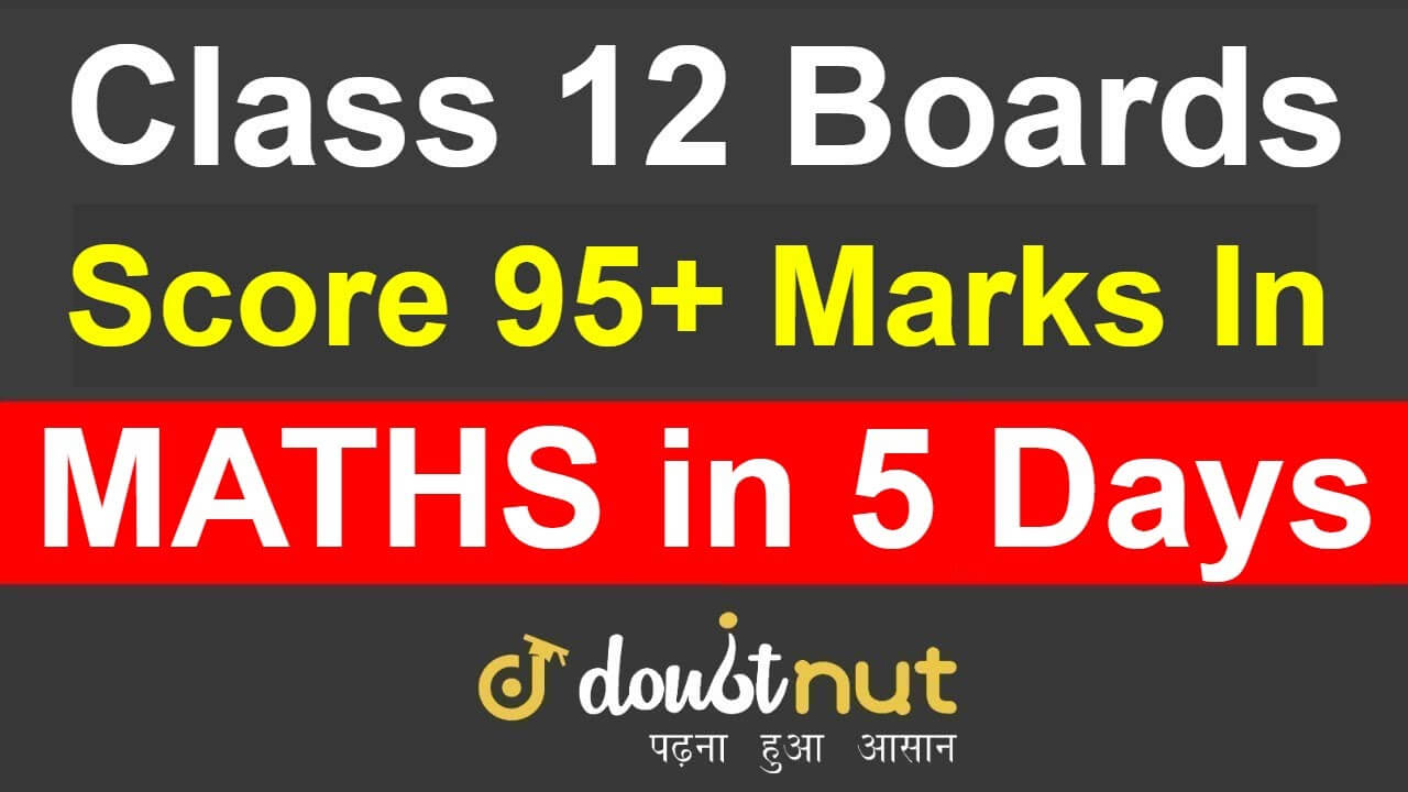 How to Prepare for CBSE Class 12 Maths