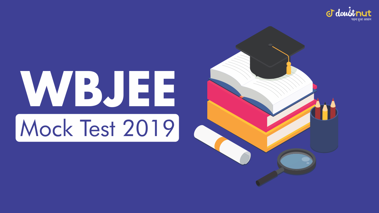 WBJEE Mock Test 2019