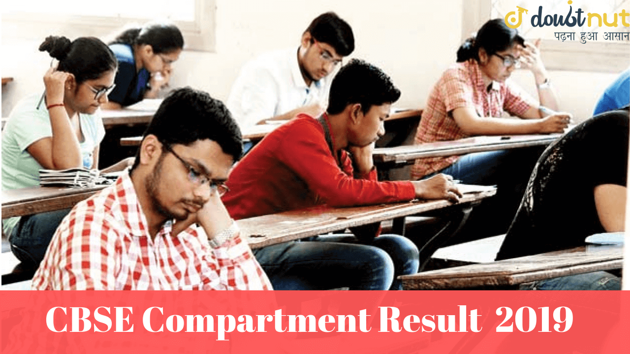 CBSE Compartment Result 2019 Declared