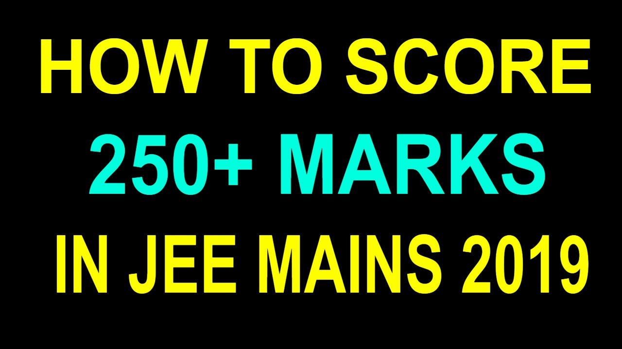 how to score 250 marks in jee mains banner