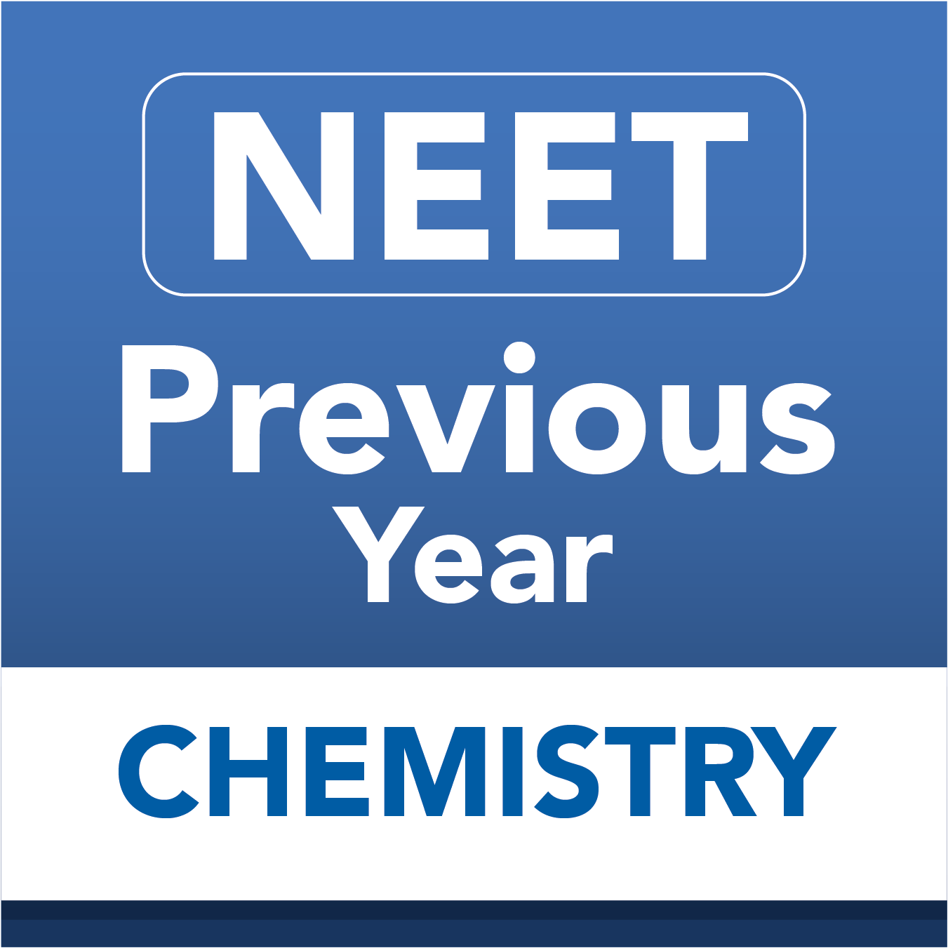 Neet previous chemistry
