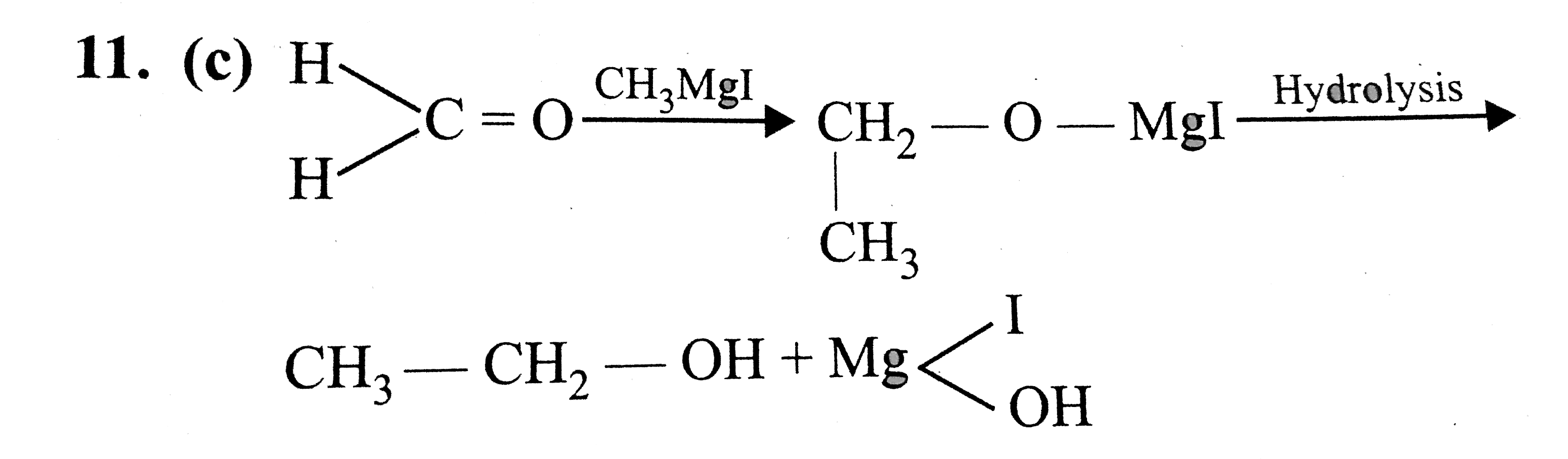 Formaldehyde gives an additive product with Methylmagnesium