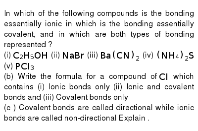 The Compound Contain Both Ionic And Covalent Bonds Is A Ch4 B H
