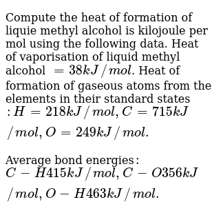 Compute the heat of formation of liquie methyl alcohol is