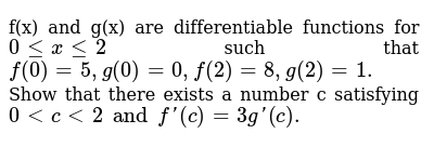 F X And G X Are Differentiable Functions For 0 X 2 Such