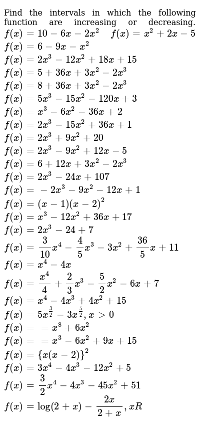 Find the intervals in which the following function are increasing or   decreasing.  `f(x)