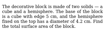 NCERT Class 10 SURFACE AREAS AND VOLUMES | Solved Examples | Question No. 02