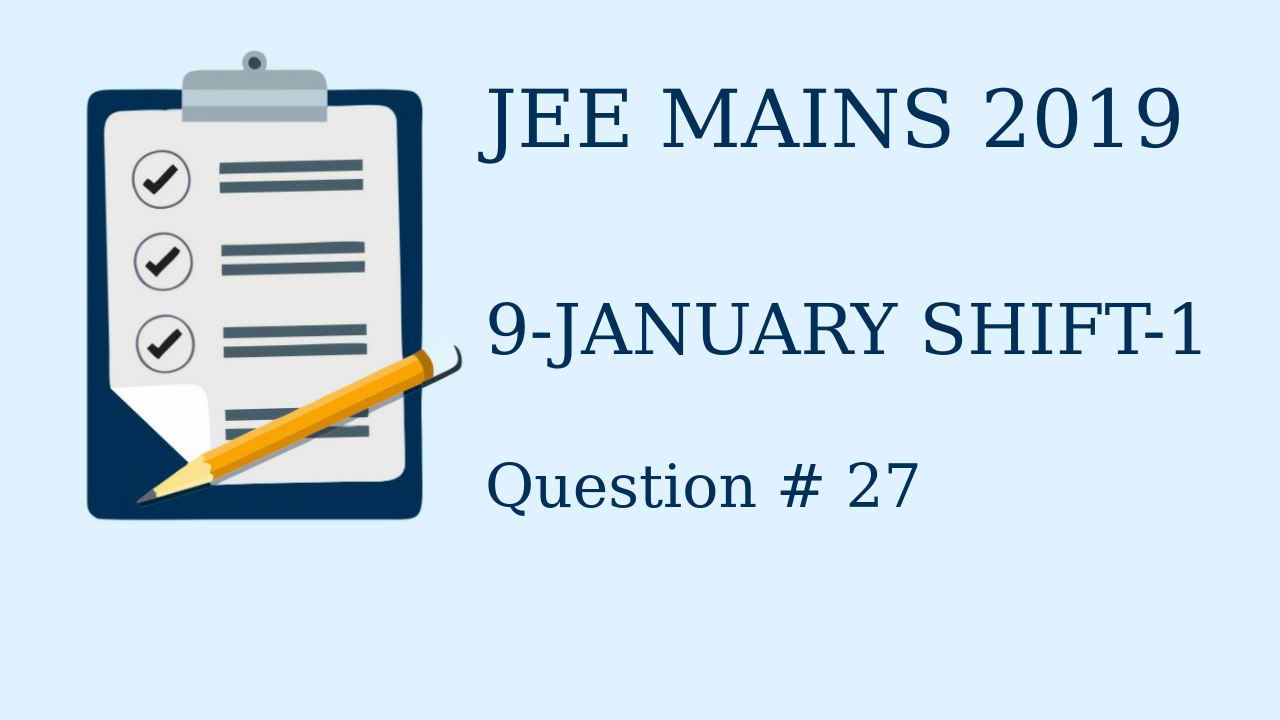 Jee Mains 2019 Class 12 THREE DIMENSIONAL GEOMETRY
