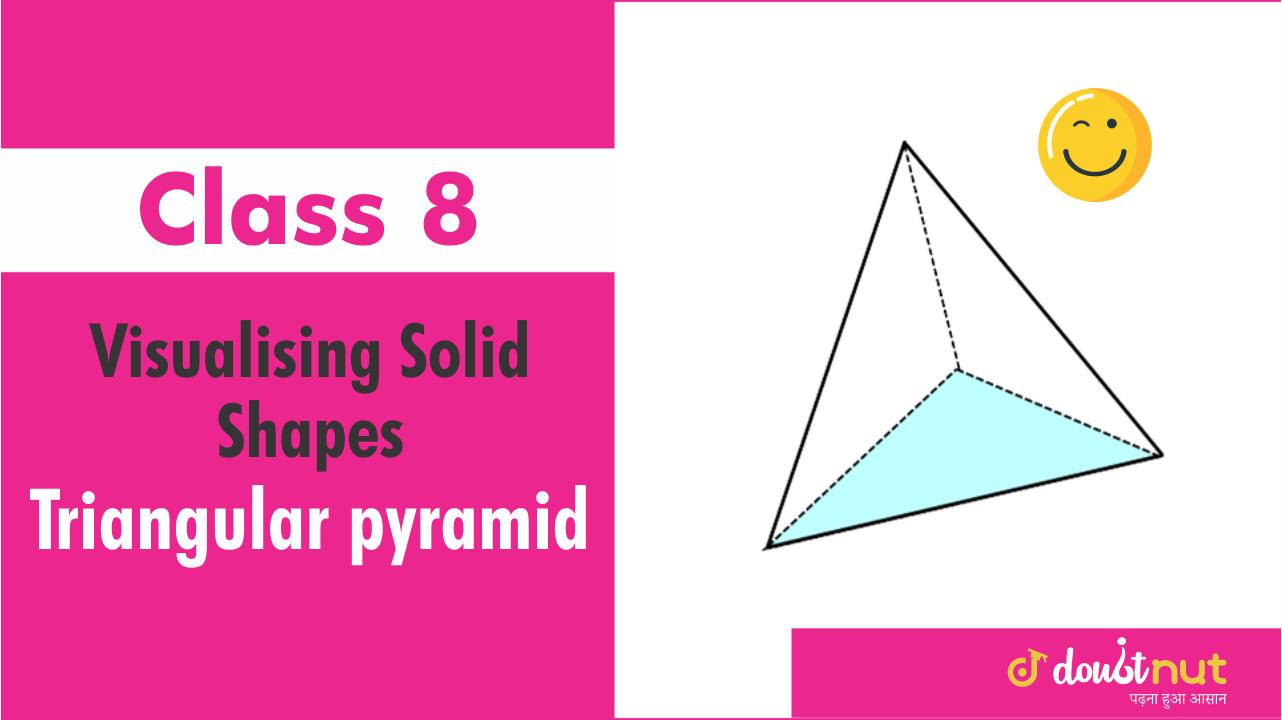 Triangular pyramid a pyramid is called a triangular pyramid if its base is a triangle .